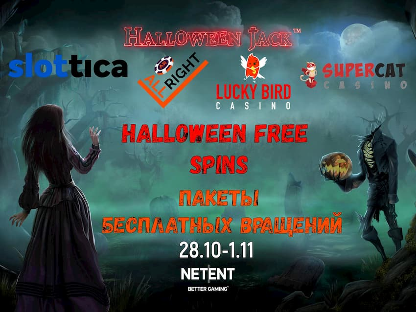 Free Spins Halloween (28.10-1.11) : Slottica, All Right, Super Cat, Lucky Bird Casinos can be seen on this image!