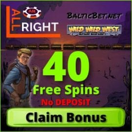 All Right Casino 40 free Spins Bonus no Deposit for BalticBet.net is on photo.
