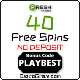 Bonus casino code FRESH to get 40 spins without a deposit for Registration is in this photo.