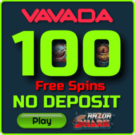 100 Free Spins No Deposit New Player on Razor Shark Slot at Vavada Casino are in the photo.