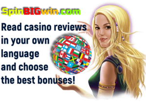 Read casino reviews in your own language and choose the best bonuses is in the photo.